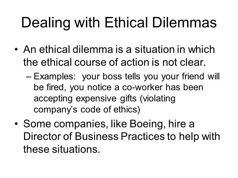 Dealing with Ethical Dilemmas