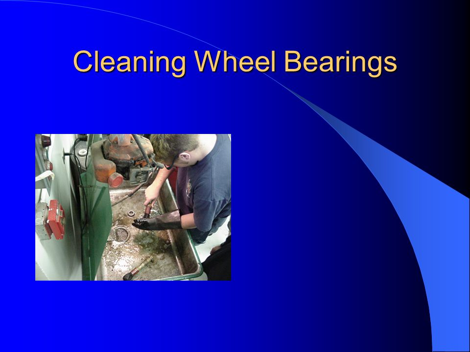 Cleaning Wheel Bearings