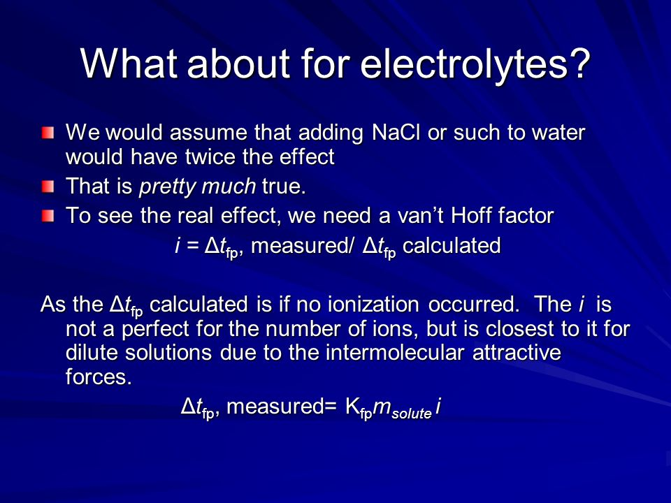 What about for electrolytes