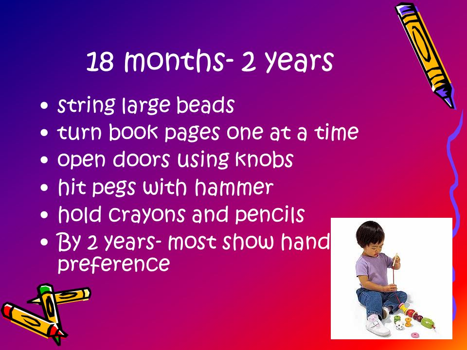 18 months- 2 years string large beads turn book pages one at a time