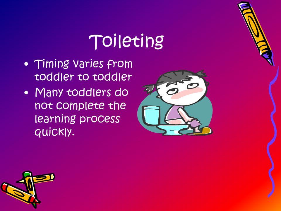 Toileting Timing varies from toddler to toddler