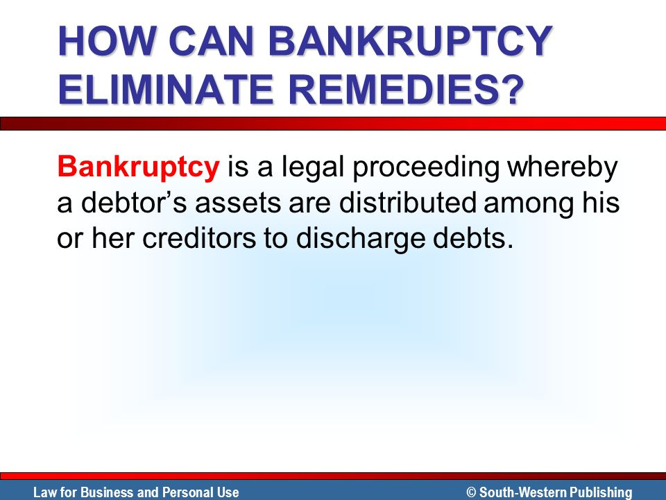 HOW CAN BANKRUPTCY ELIMINATE REMEDIES