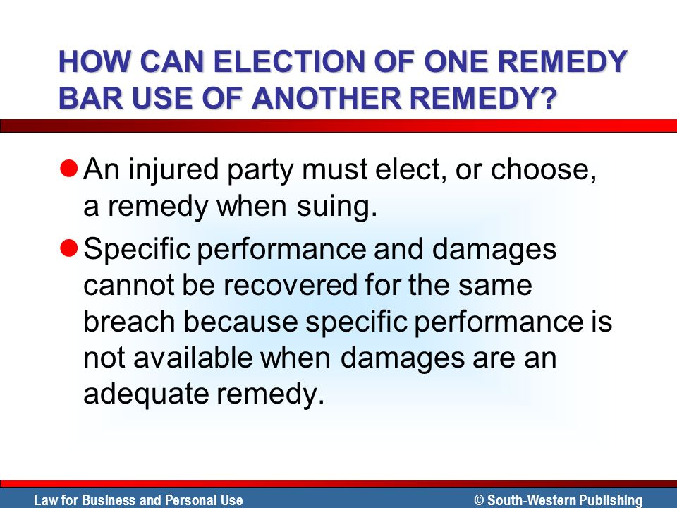 HOW CAN ELECTION OF ONE REMEDY BAR USE OF ANOTHER REMEDY