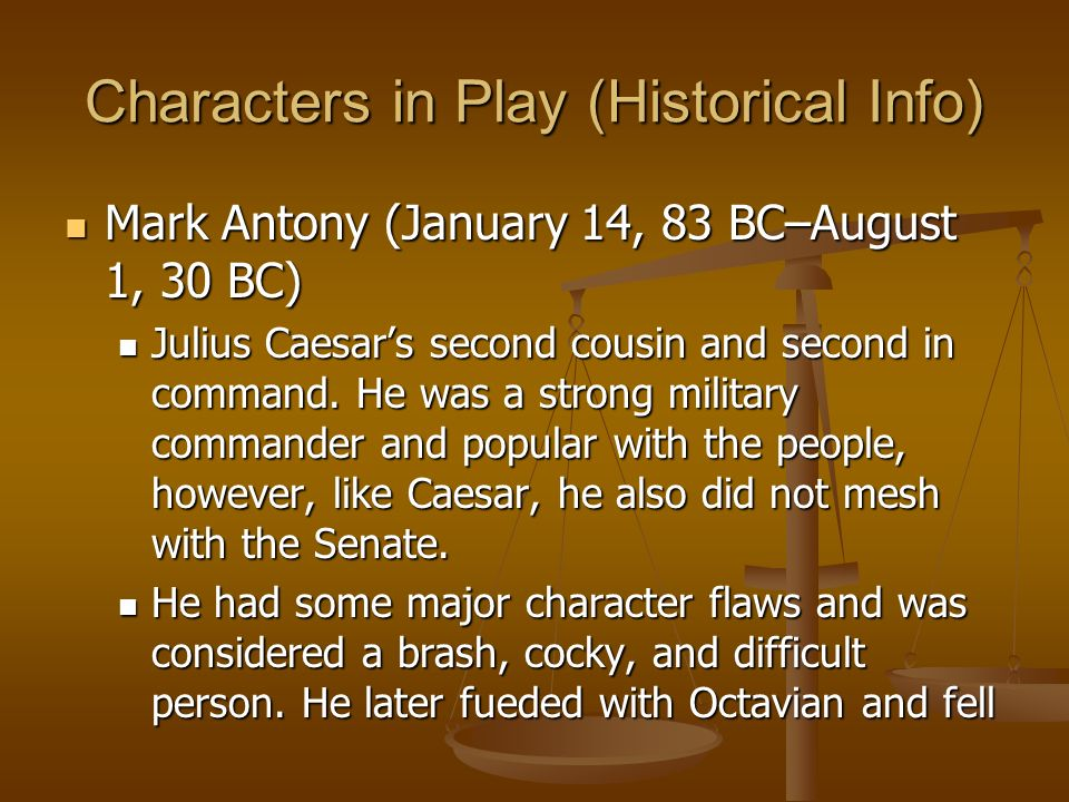 Characters in Play (Historical Info)