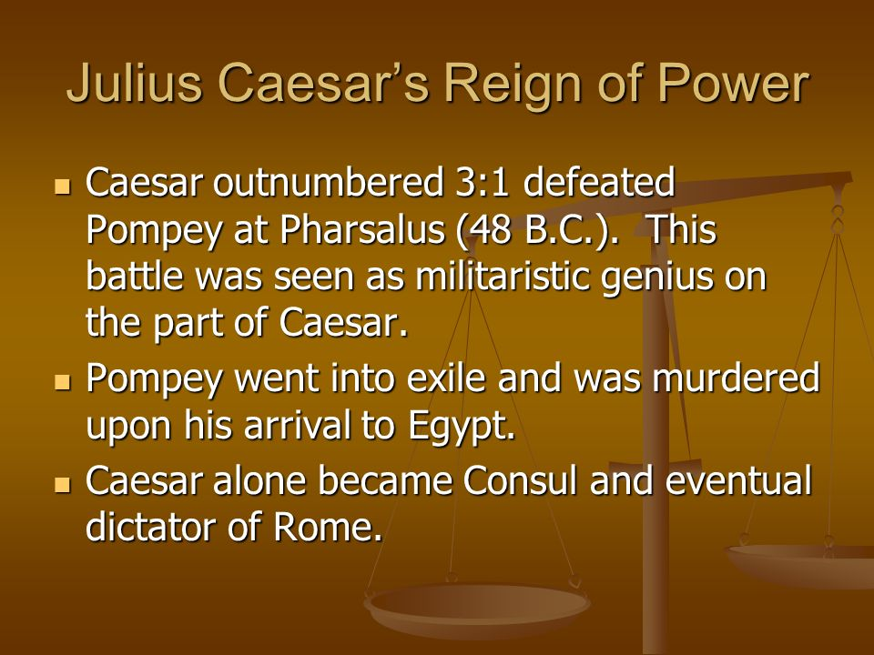 Julius Caesar's Reign of Power