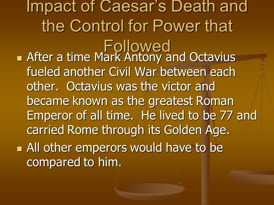 Impact of Caesar's Death and the Control for Power that Followed