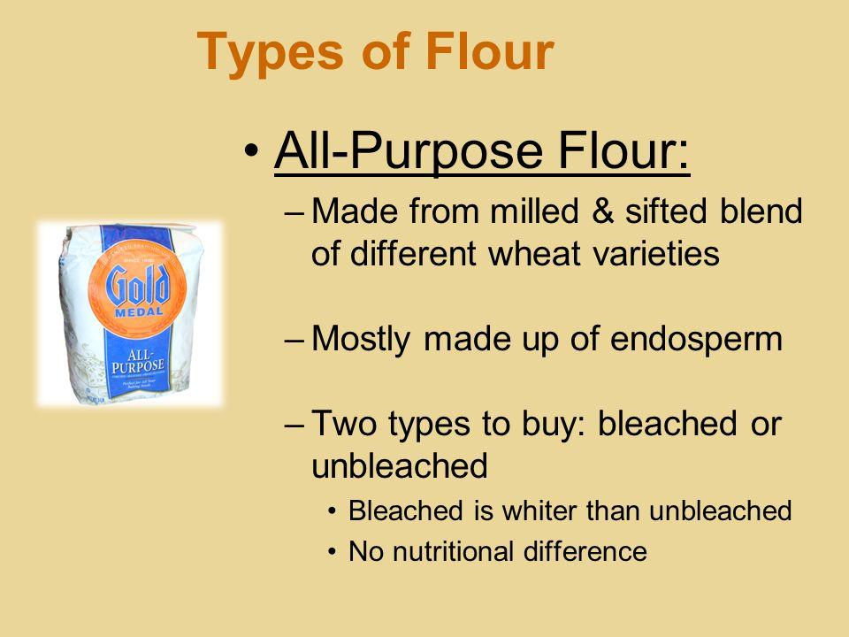 Types of Flour All-Purpose Flour: