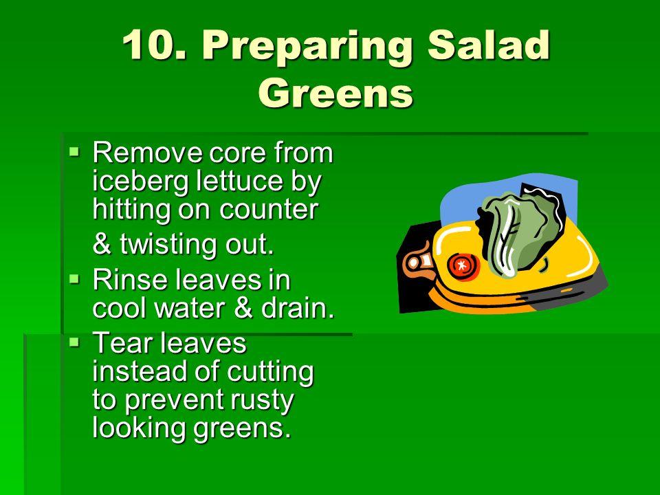 10. Preparing Salad Greens