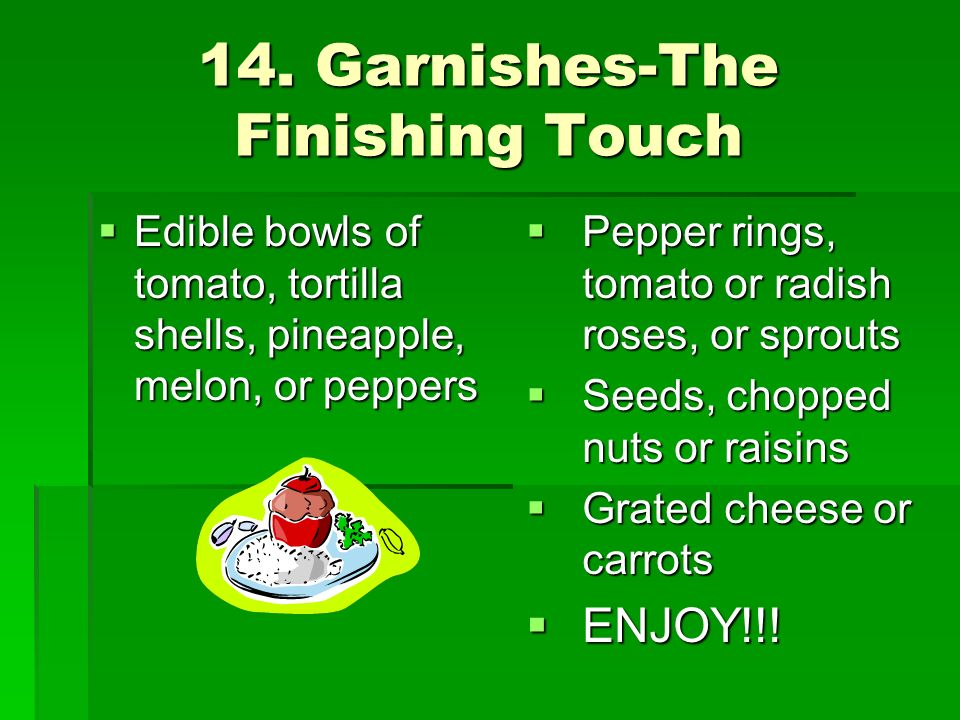14. Garnishes-The Finishing Touch