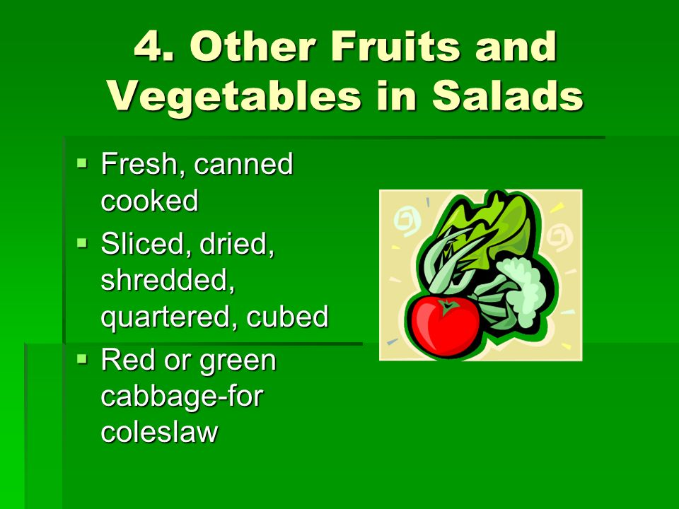 4. Other Fruits and Vegetables in Salads