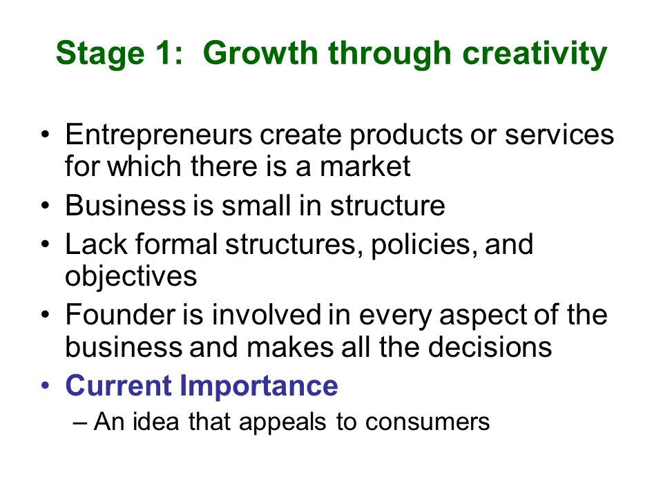 Stage 1: Growth through creativity