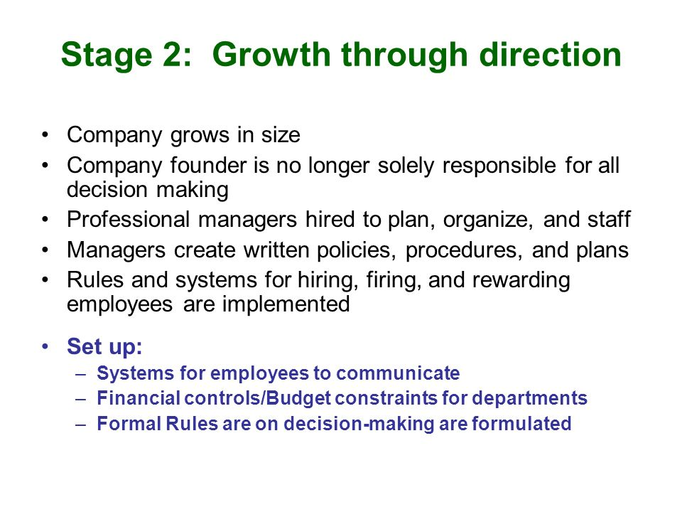 Stage 2: Growth through direction