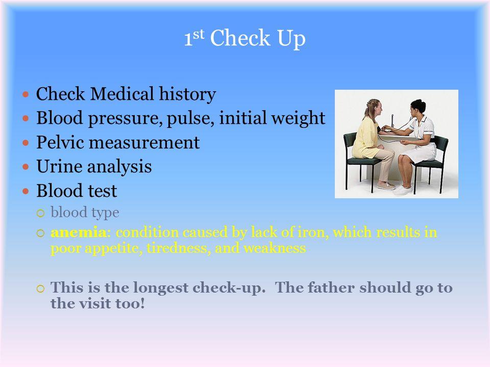 1st Check Up Check Medical history