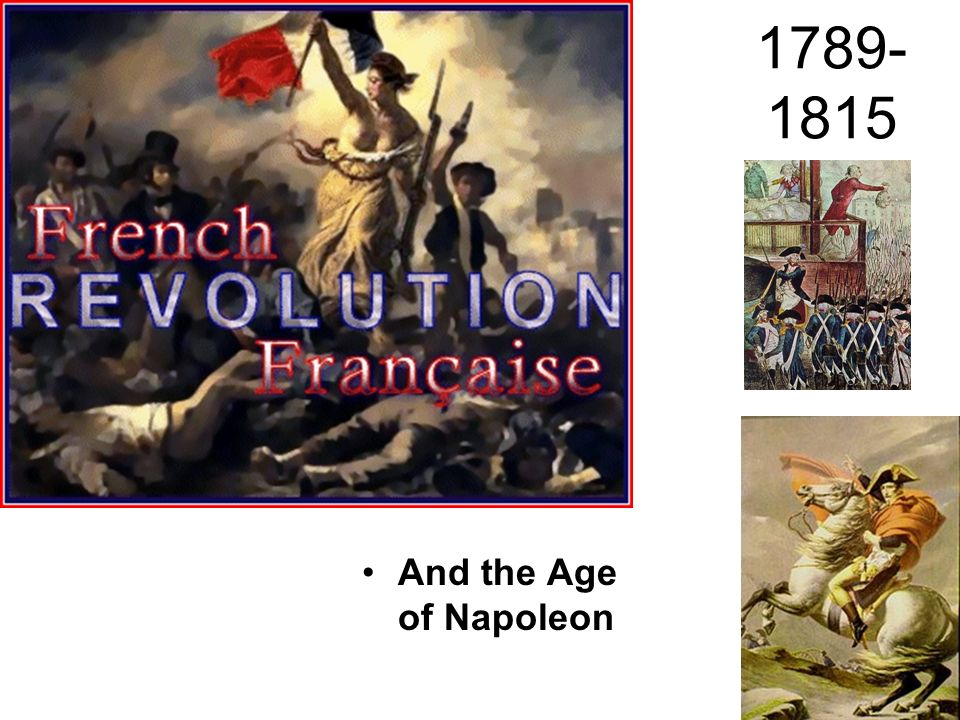1789-1815 And the Age of Napoleon