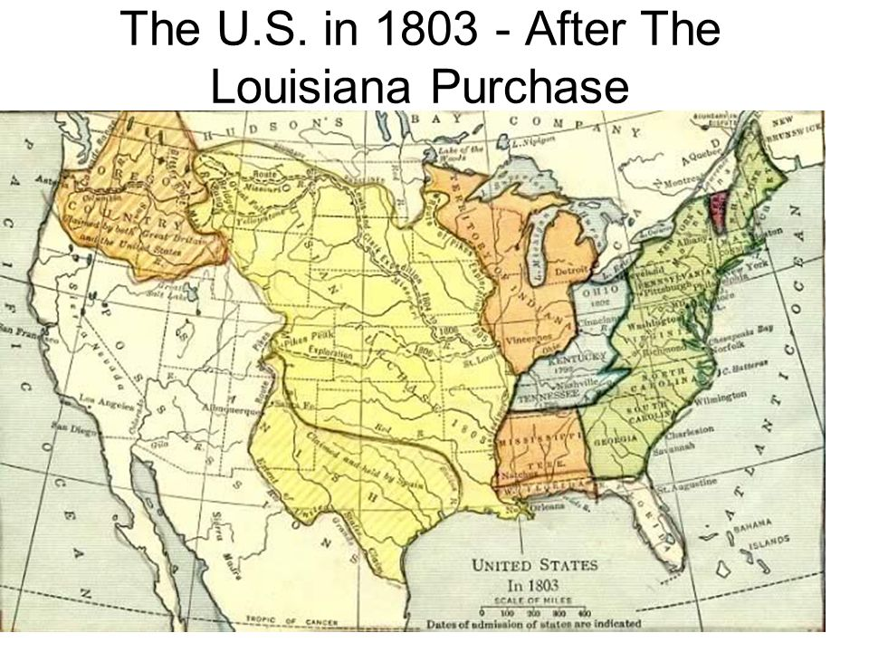 The U.S. in After The Louisiana Purchase