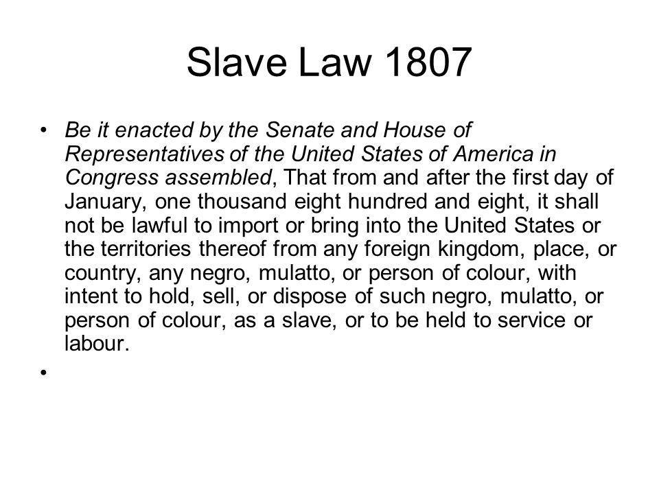 Slave Law 1807