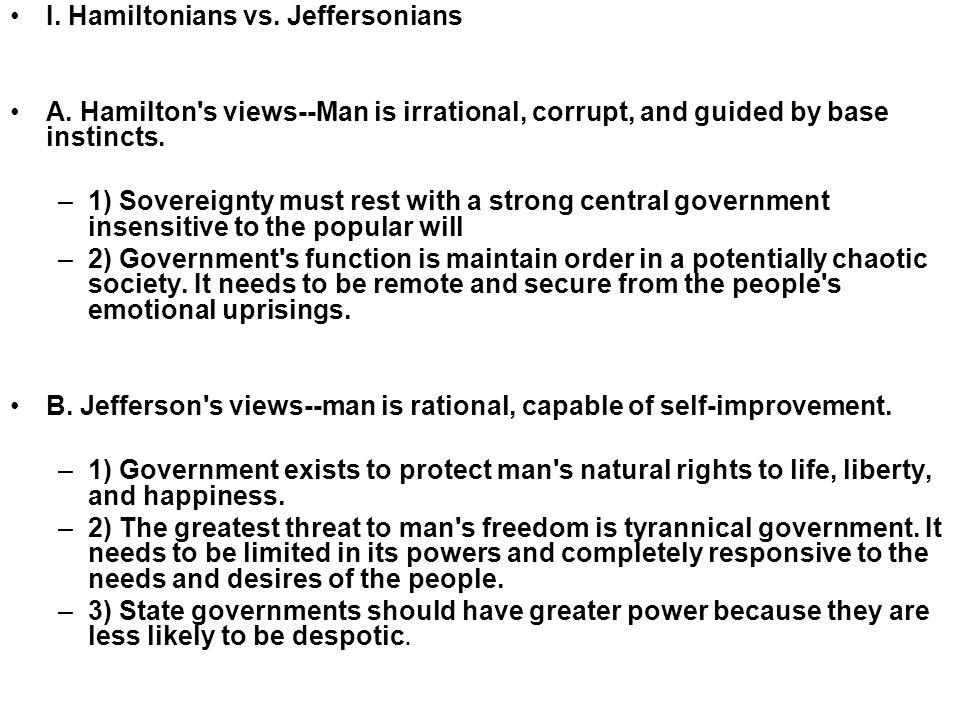 I. Hamiltonians vs. Jeffersonians