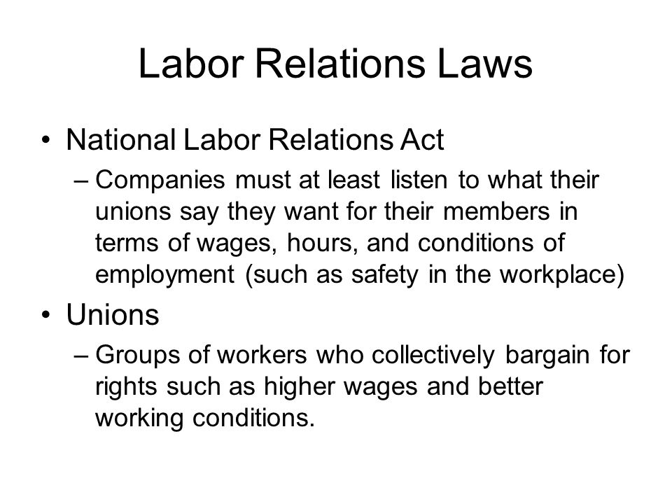 Labor Relations Laws National Labor Relations Act Unions