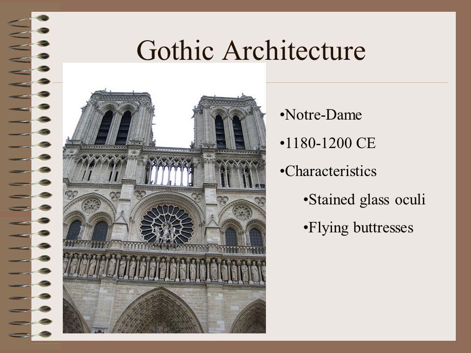 Gothic Architecture Notre-Dame 1180-1200 CE Characteristics