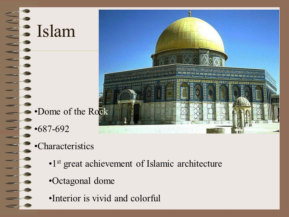 Islam Dome of the Rock 687-692 Characteristics