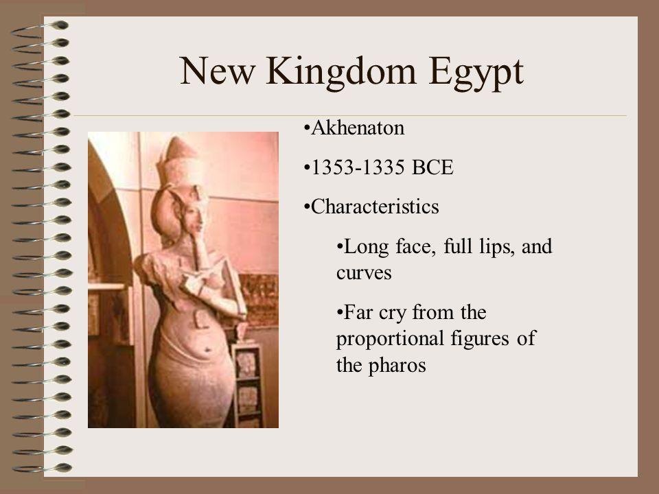 New Kingdom Egypt Akhenaton 1353-1335 BCE Characteristics