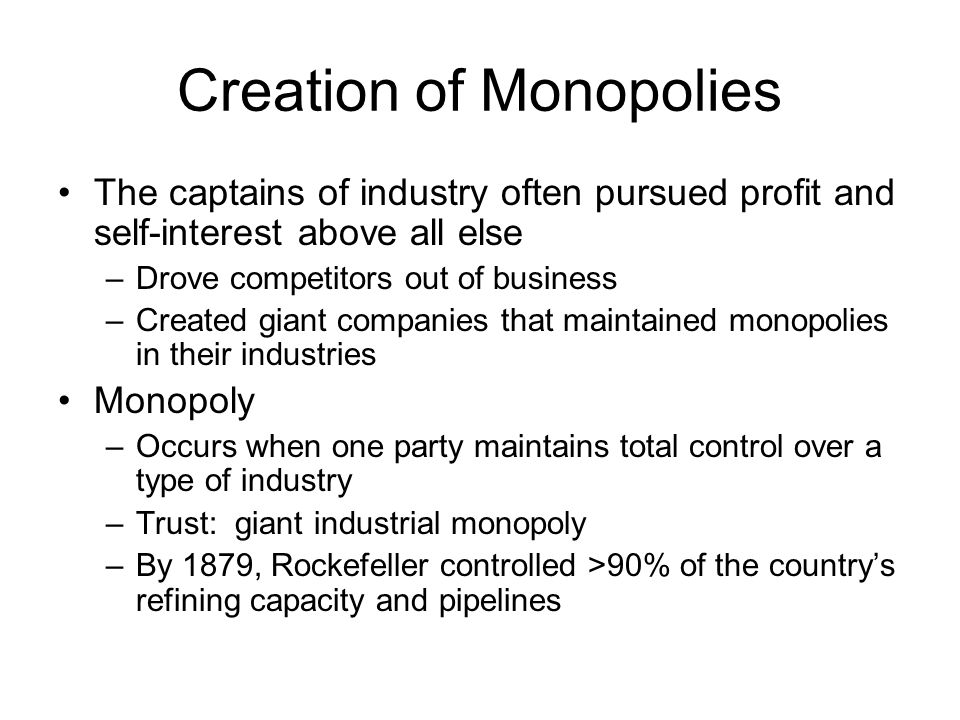 Creation of Monopolies