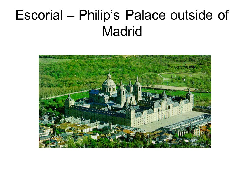 Escorial – Philip's Palace outside of Madrid
