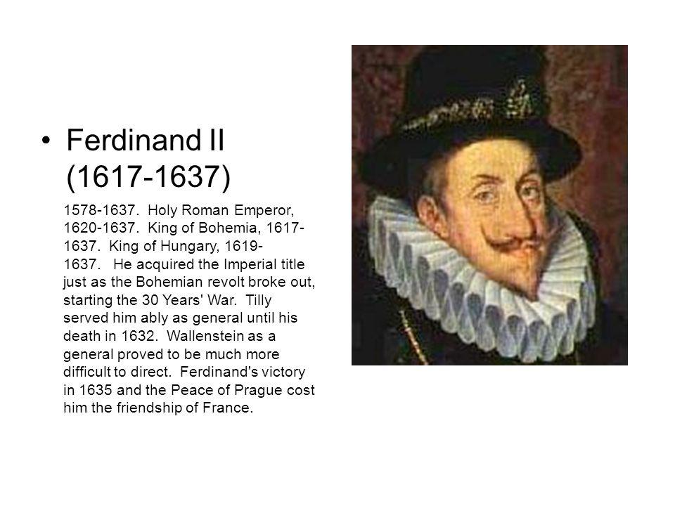 Ferdinand II (1617-1637)