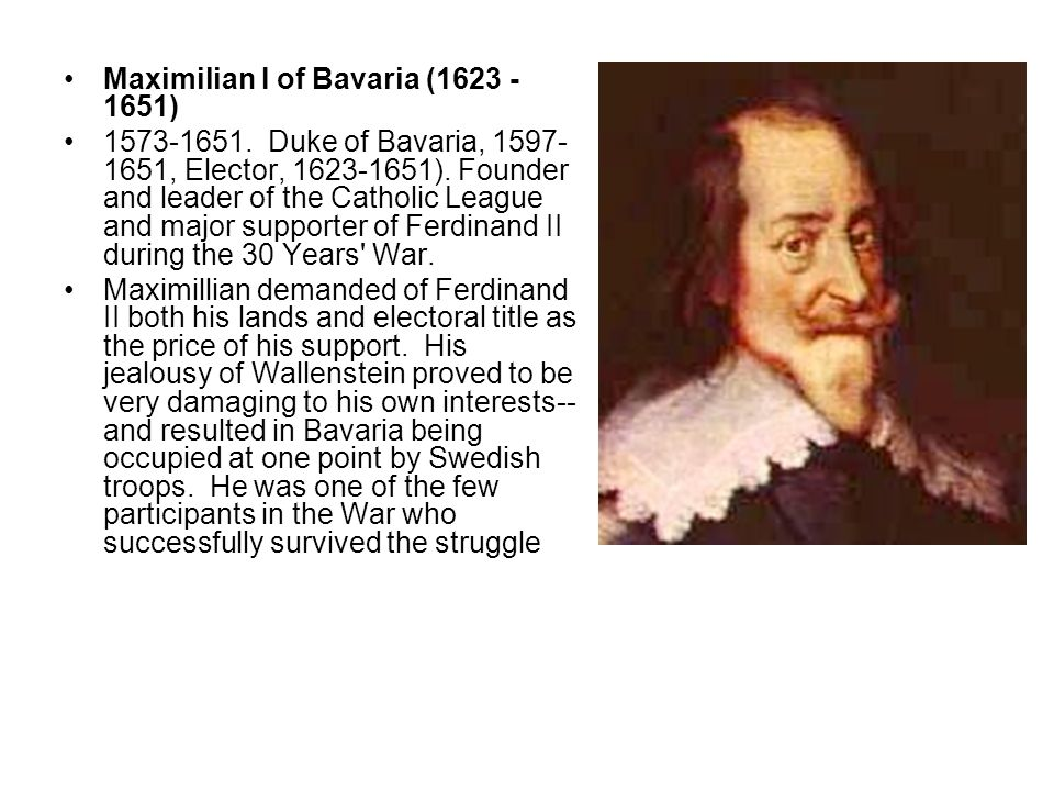 Maximilian I of Bavaria (1623 -1651)