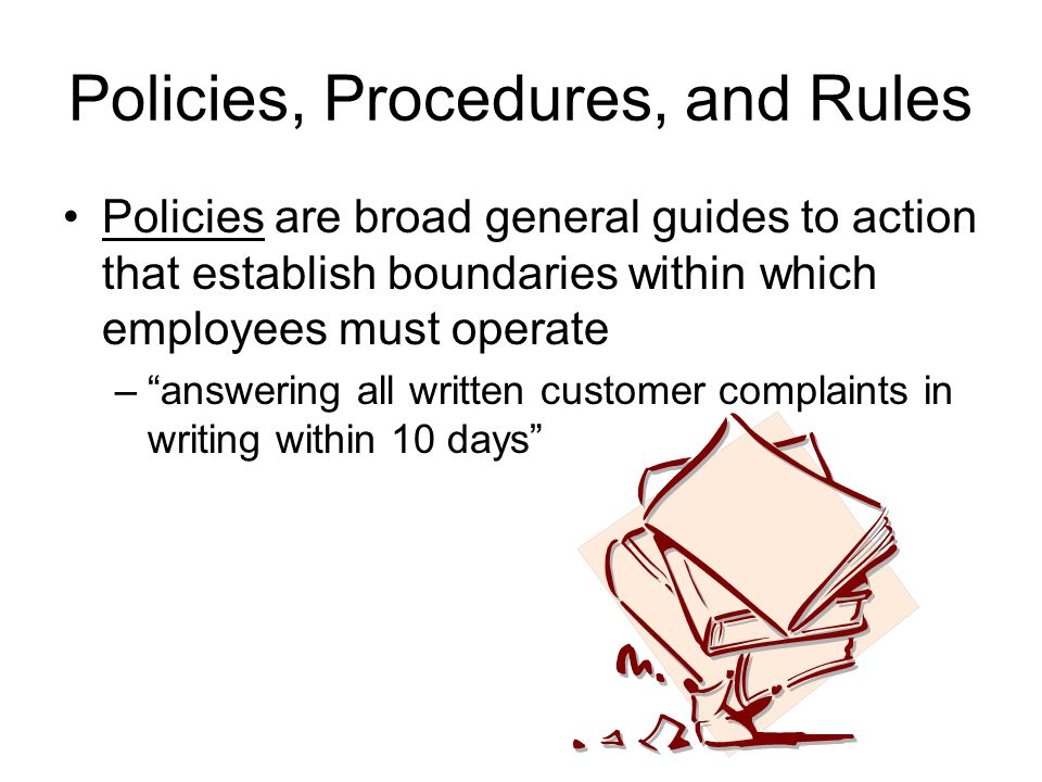 Policies, Procedures, and Rules