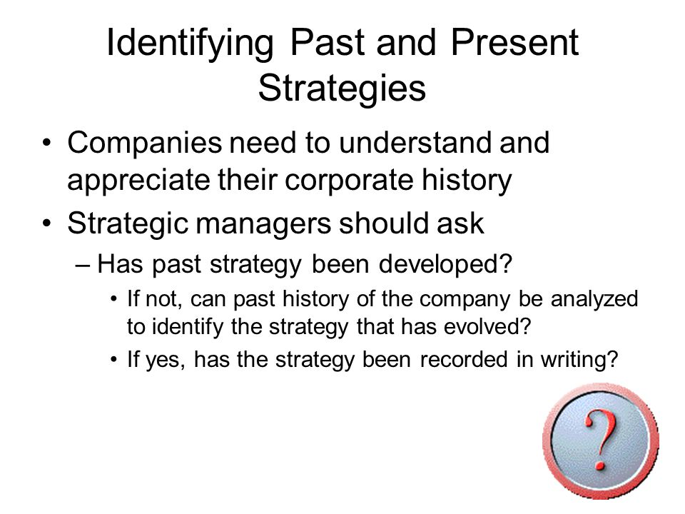 Identifying Past and Present Strategies