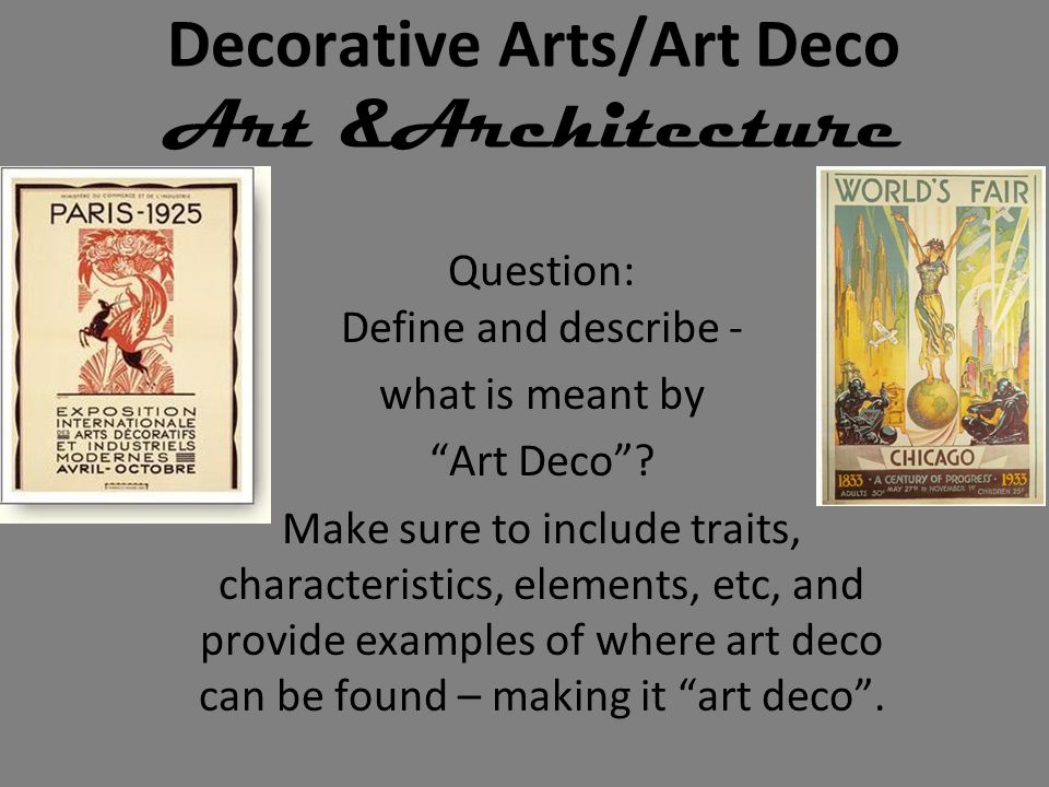 Decorative Arts/Art Deco Art &Architecture