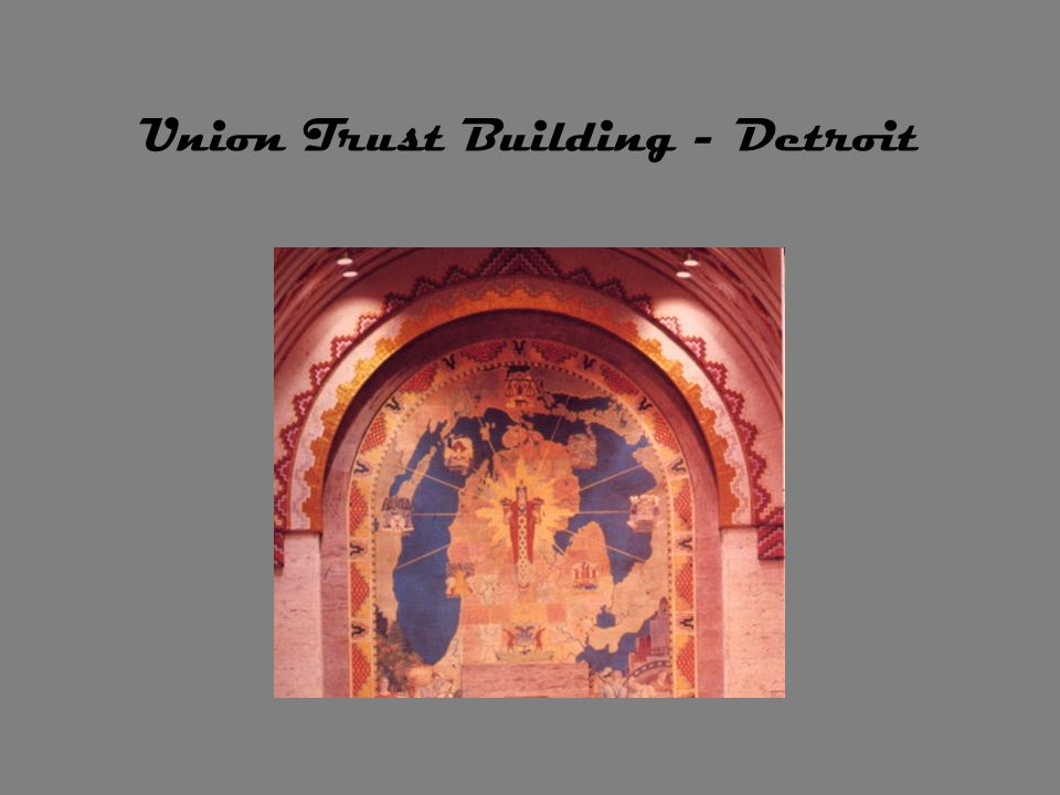 Union Trust Building - Detroit