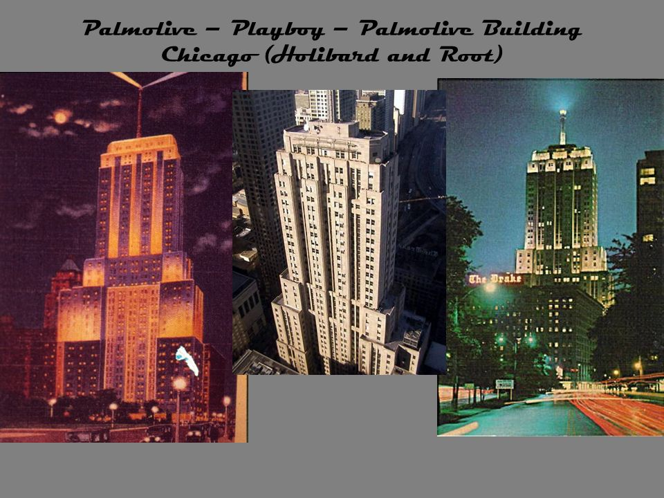 Palmolive – Playboy – Palmolive Building Chicago (Holibard and Root)