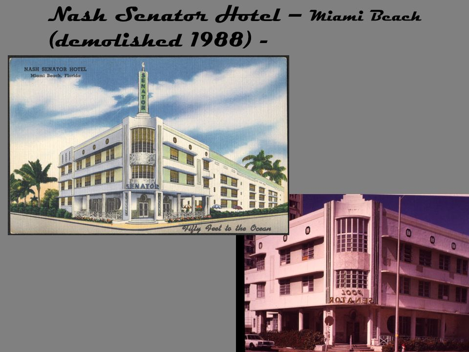 Nash Senator Hotel – (demolished 1988) - Miami Beach