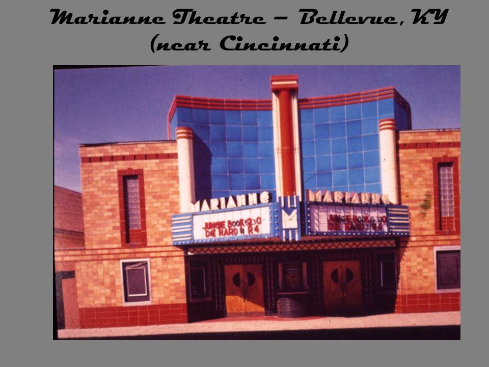 Marianne Theatre – Bellevue, KY (near Cincinnati)