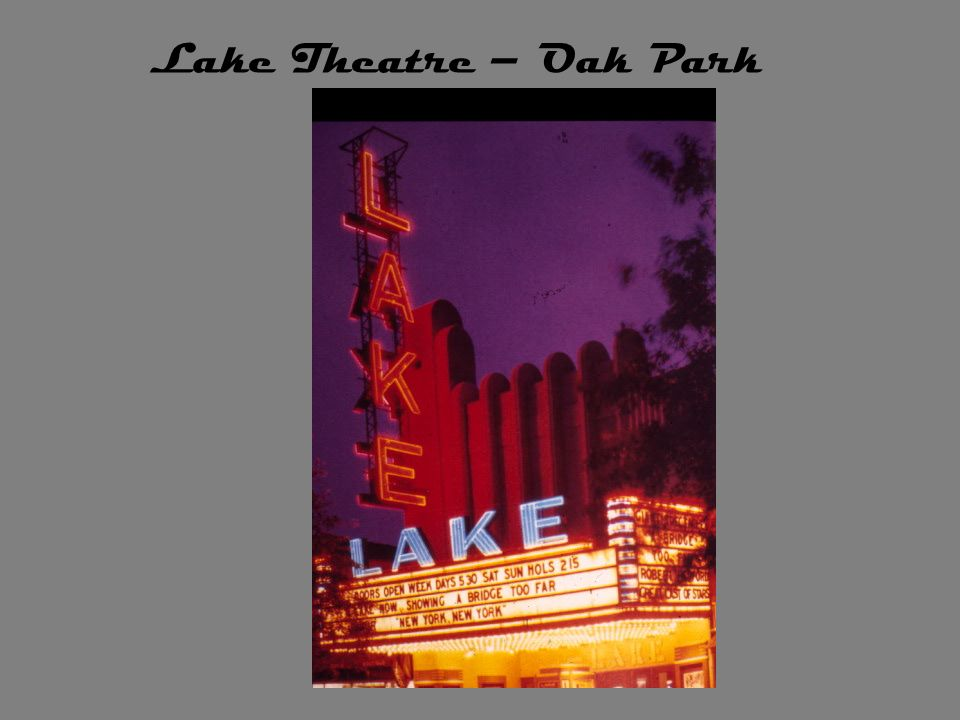 Lake Theatre – Oak Park