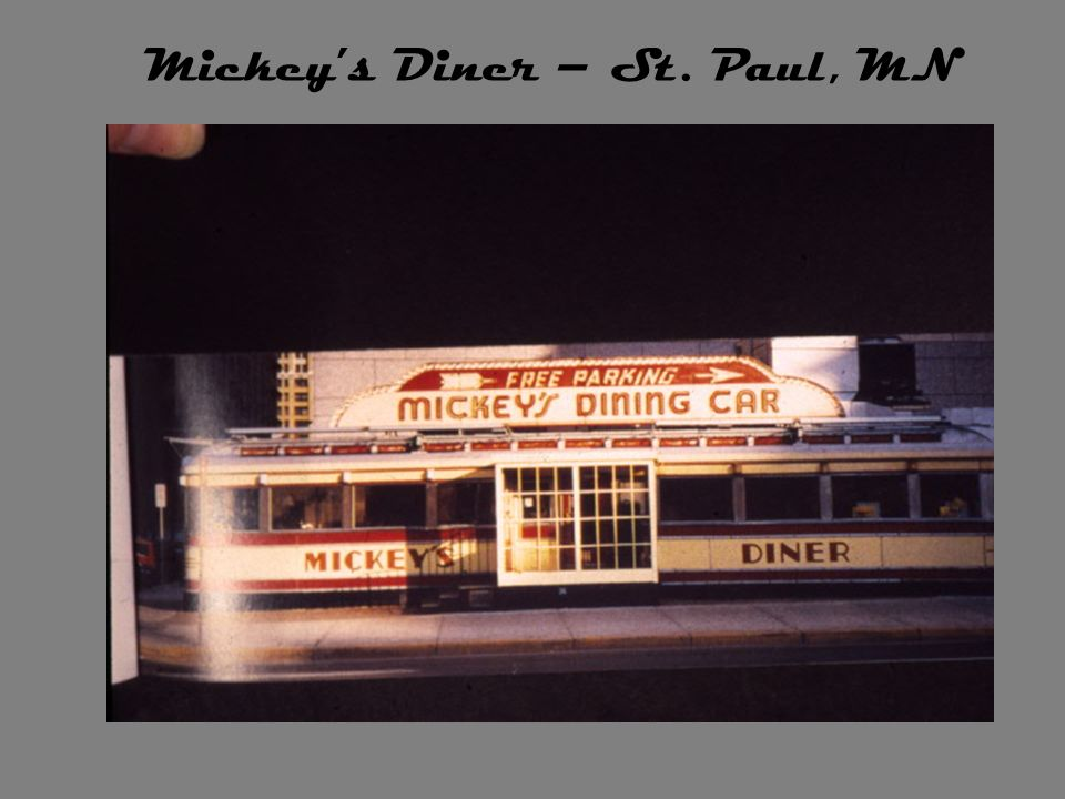 Mickey's Diner – St. Paul, MN
