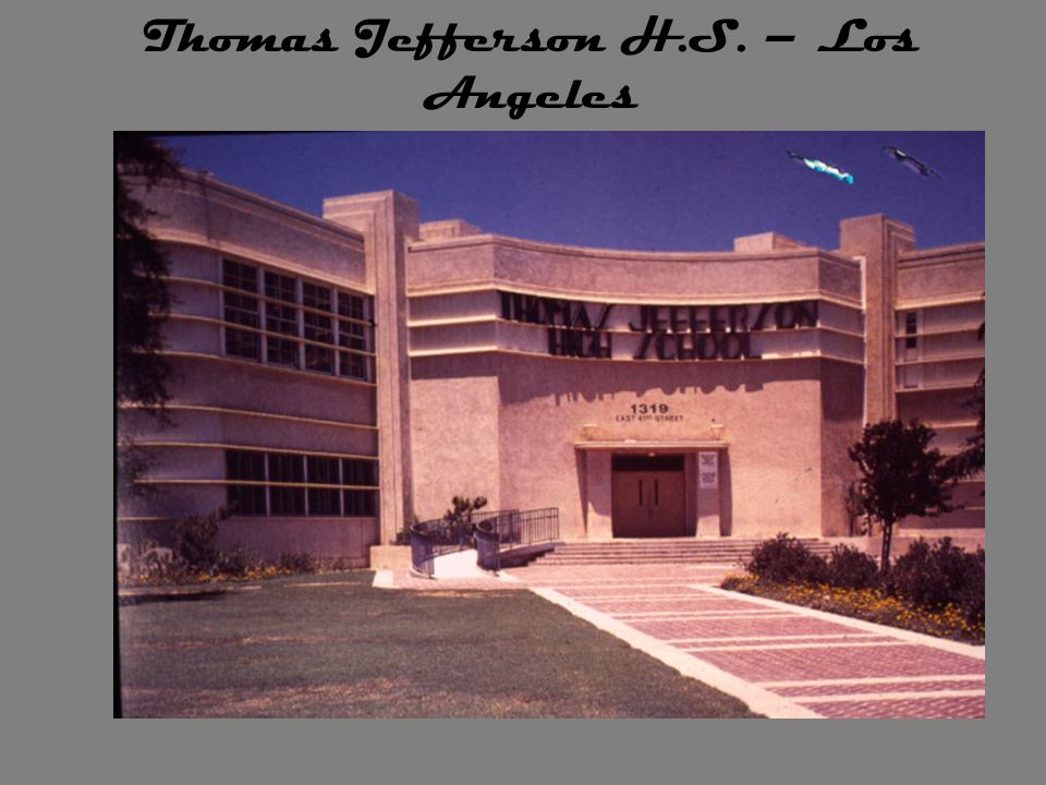 Thomas Jefferson H.S. – Los Angeles