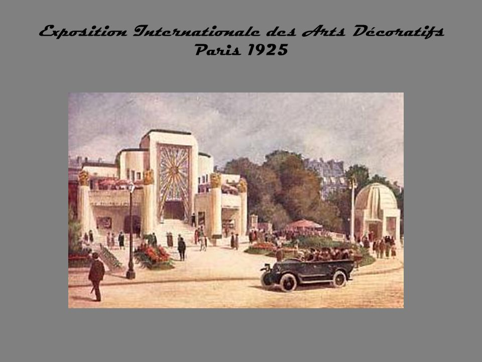 Exposition Internationale des Arts Décoratifs Paris 1925