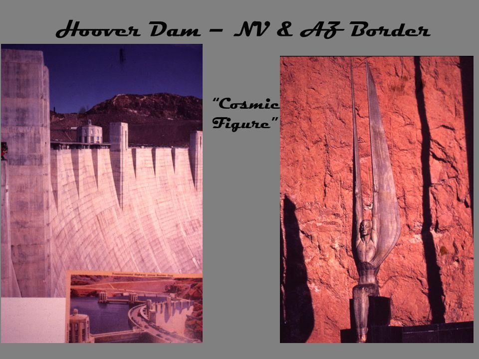 Hoover Dam – NV & AZ Border