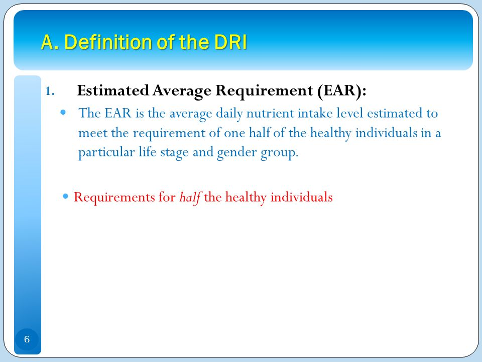 A. Definition of the DRI Estimated Average Requirement (EAR):