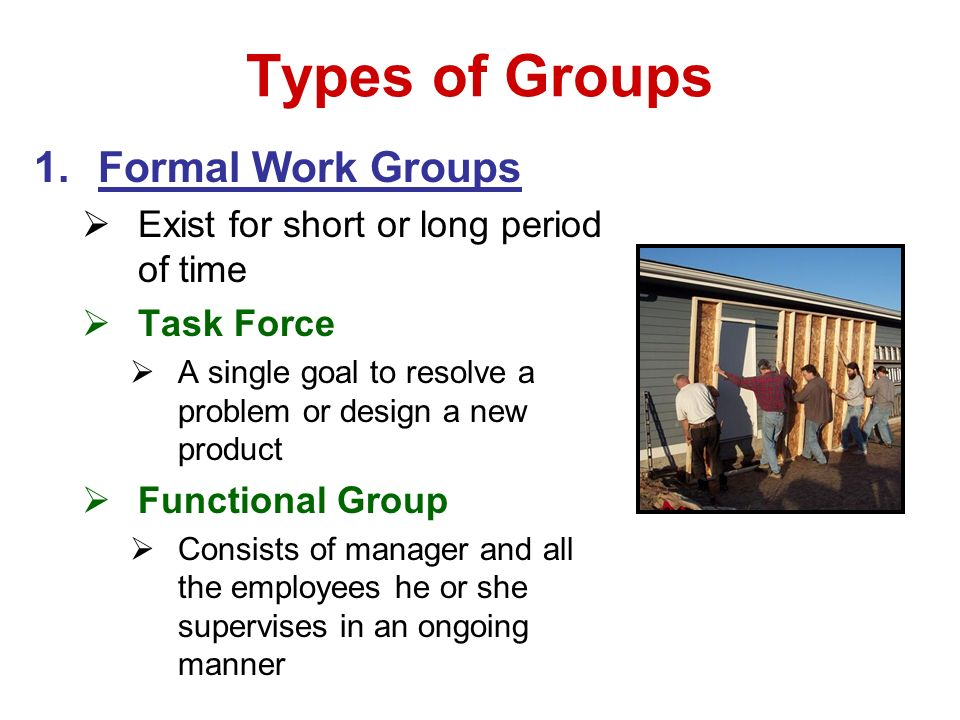Types of Groups Formal Work Groups