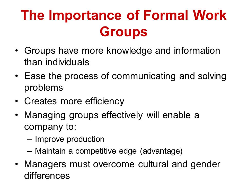 The Importance of Formal Work Groups