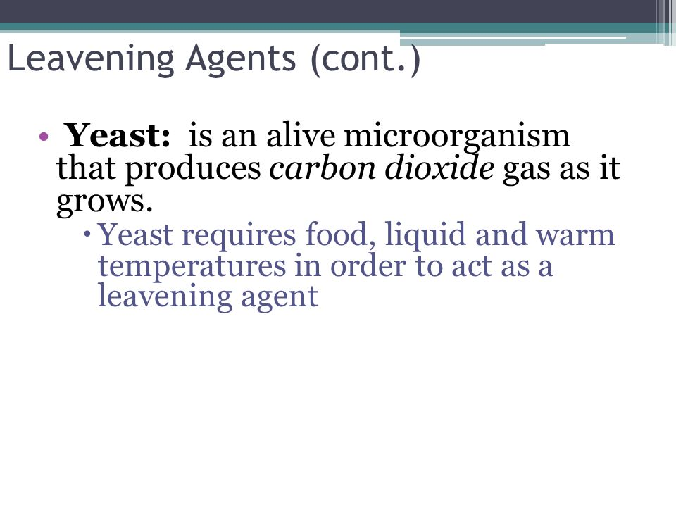 Leavening Agents (cont.)