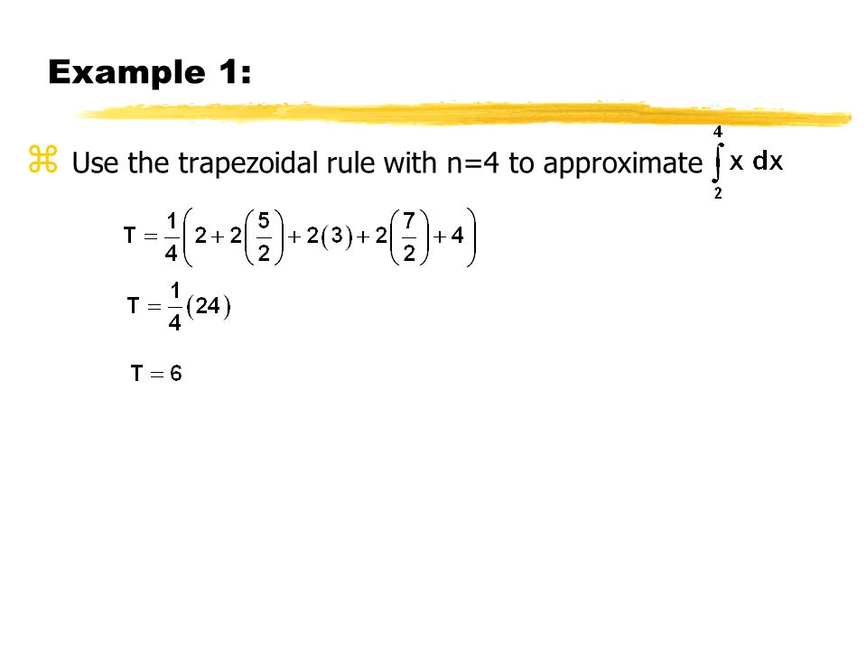 Use the trapezoidal rule with n=4 to approximate