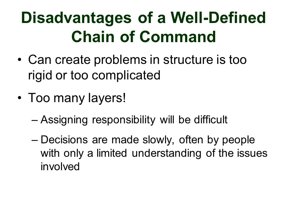 Disadvantages of a Well-Defined Chain of Command