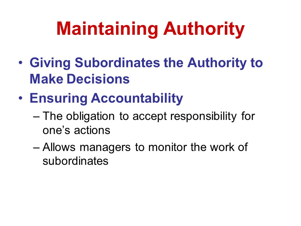 Maintaining Authority