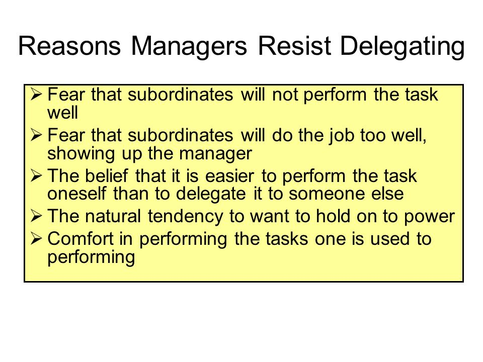 Reasons Managers Resist Delegating