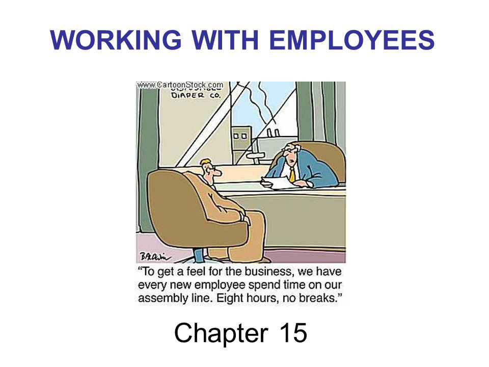WORKING WITH EMPLOYEES